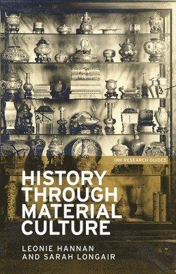 bokomslag History through material culture