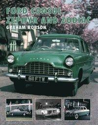 bokomslag Ford Consul, Zephyr and Zodiac