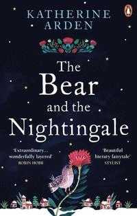 bokomslag The Bear and The Nightingale