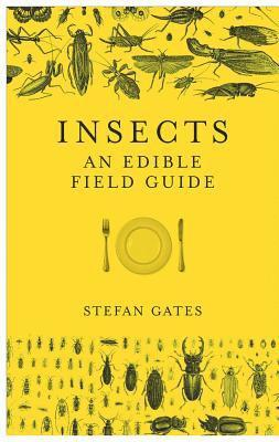 bokomslag Insects - an edible field guide