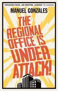 bokomslag The Regional Office is Under Attack!