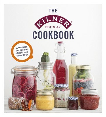 bokomslag Kilner cookbook