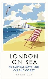 bokomslag London on Sea
