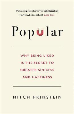 bokomslag Popular - why being liked is the secret to greater success and happiness