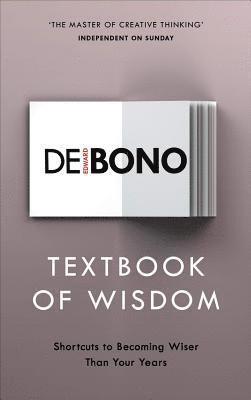 bokomslag Textbook of Wisdom: Shortcuts to Becoming Wiser Than Your Years