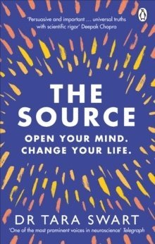 bokomslag The Source: Open Your Mind, Change Your Life