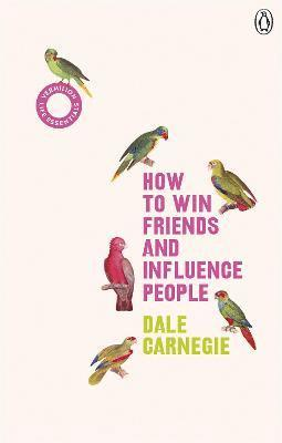 How to Win Friends and Influence People 1