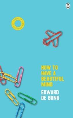 bokomslag How To Have A Beautiful Mind: (Vermilion Life Essentials)