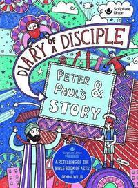 bokomslag Diary of a disciple - peter and pauls story