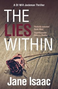bokomslag The Lies Within (The DI Will Jackman Thrillers Book 3)