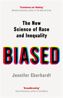 bokomslag Biased : The New Science of Race and Inequality