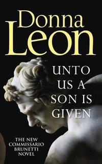 bokomslag Unto Us a Son Is Given