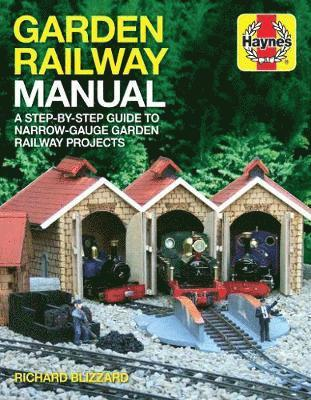 bokomslag Garden railway manual - a step-by-step guide to narrow-guage garden railway