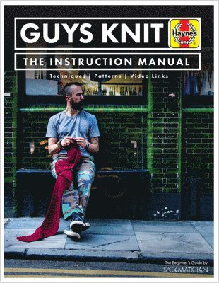 bokomslag GUYS KNIT: The Instruction Manual