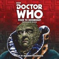 bokomslag Doctor who - four to doomsday: 5th doctor novelisation