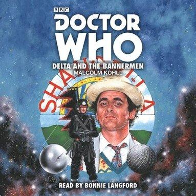 bokomslag Doctor who: delta and the bannermen - 7th doctor novelisation