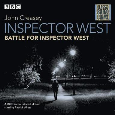 bokomslag Inspector west: battle for inspector west - classic radio crime