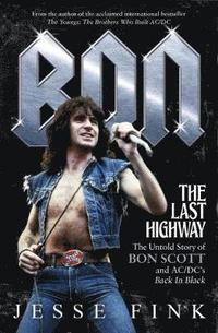 bokomslag Bon: The Last Highway