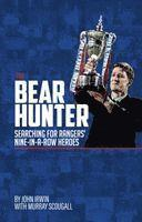 bokomslag Bear hunter - the search for rangers nine-in-a-row heroes
