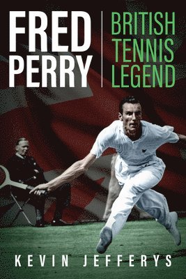 bokomslag Fred perry - british tennis legend