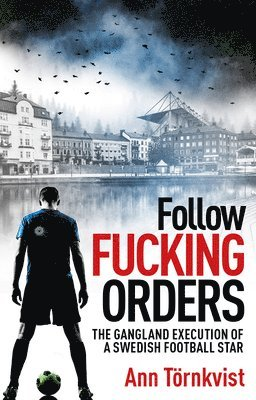 bokomslag Follow Fucking Orders