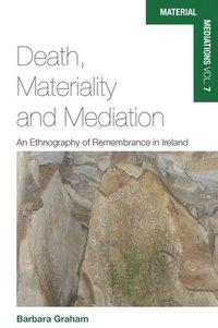 bokomslag Death, Materiality and Mediation