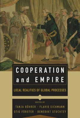 bokomslag Cooperation and empire - local realities of global processes