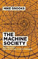 bokomslag Machine Society, The - Rich or poor. They want you to be a prisoner.