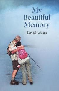 bokomslag My Beautiful Memory