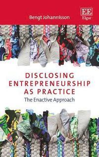 bokomslag Disclosing Entrepreneurship as Practice