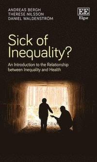 bokomslag Sick of Inequality?