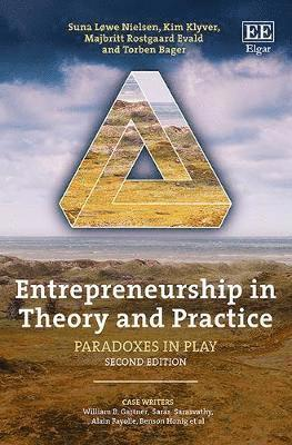bokomslag Entrepreneurship in Theory and Practice: Paradoxes in Play