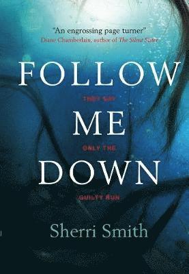 Follow me down 1