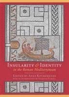 bokomslag Insularity and Identity in the Roman Mediterranean