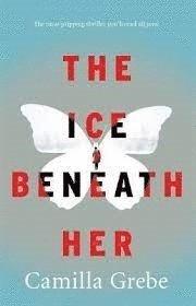 The Ice Beneath Her 1
