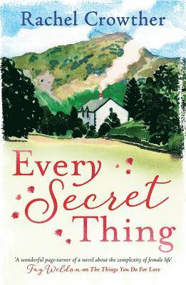 bokomslag Every secret thing - a novel of friendship, betrayal and second chances, fo