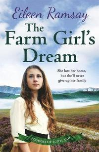 bokomslag Farm girls dream - a heartbreaking family saga