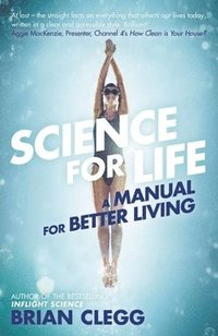 bokomslag Science for Life: A Manual for Better Living