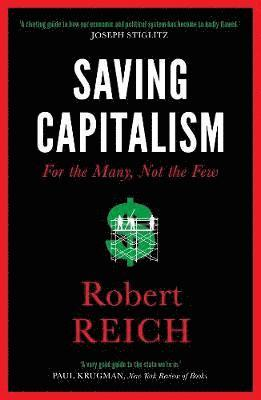 bokomslag Saving Capitalism: For the Many, Not the Few