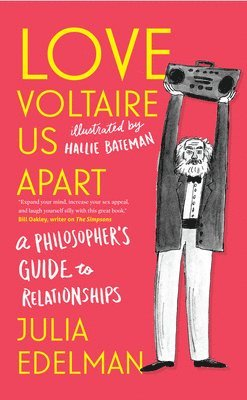 bokomslag Love voltaire us apart - a philosophers guide to relationships
