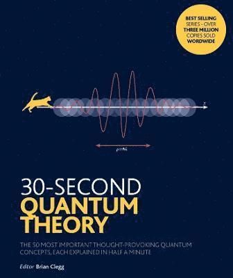 bokomslag 30-Second Quantum Theory