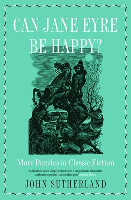 bokomslag Can jane eyre be happy? - more puzzles in classic fiction