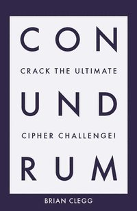 bokomslag Conundrum: Crack the Ultimate Cipher Challenge