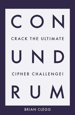 bokomslag Conundrum: Crack the Ultimate Cipher Challenge