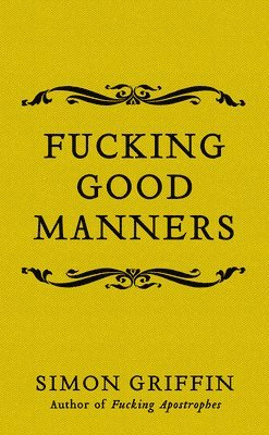 Fucking Good Manners 1