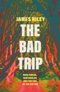 bokomslag The Bad Trip