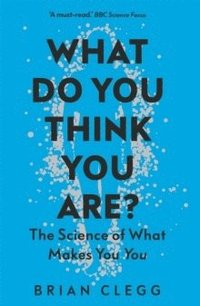 bokomslag What Do You Think You Are?: The Science of What Makes You You