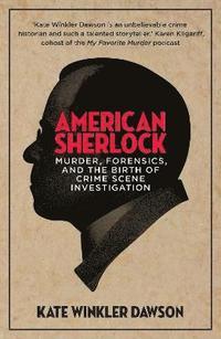 bokomslag American Sherlock
