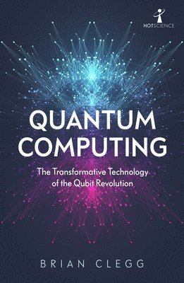 Quantum Computing: The Transformative Technology of the Qubit Revolution 1