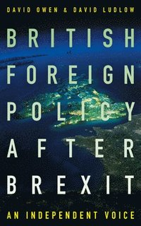 bokomslag British foreign policy after brexit